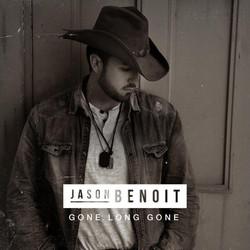 Jason Benoit - Gone Long Gone