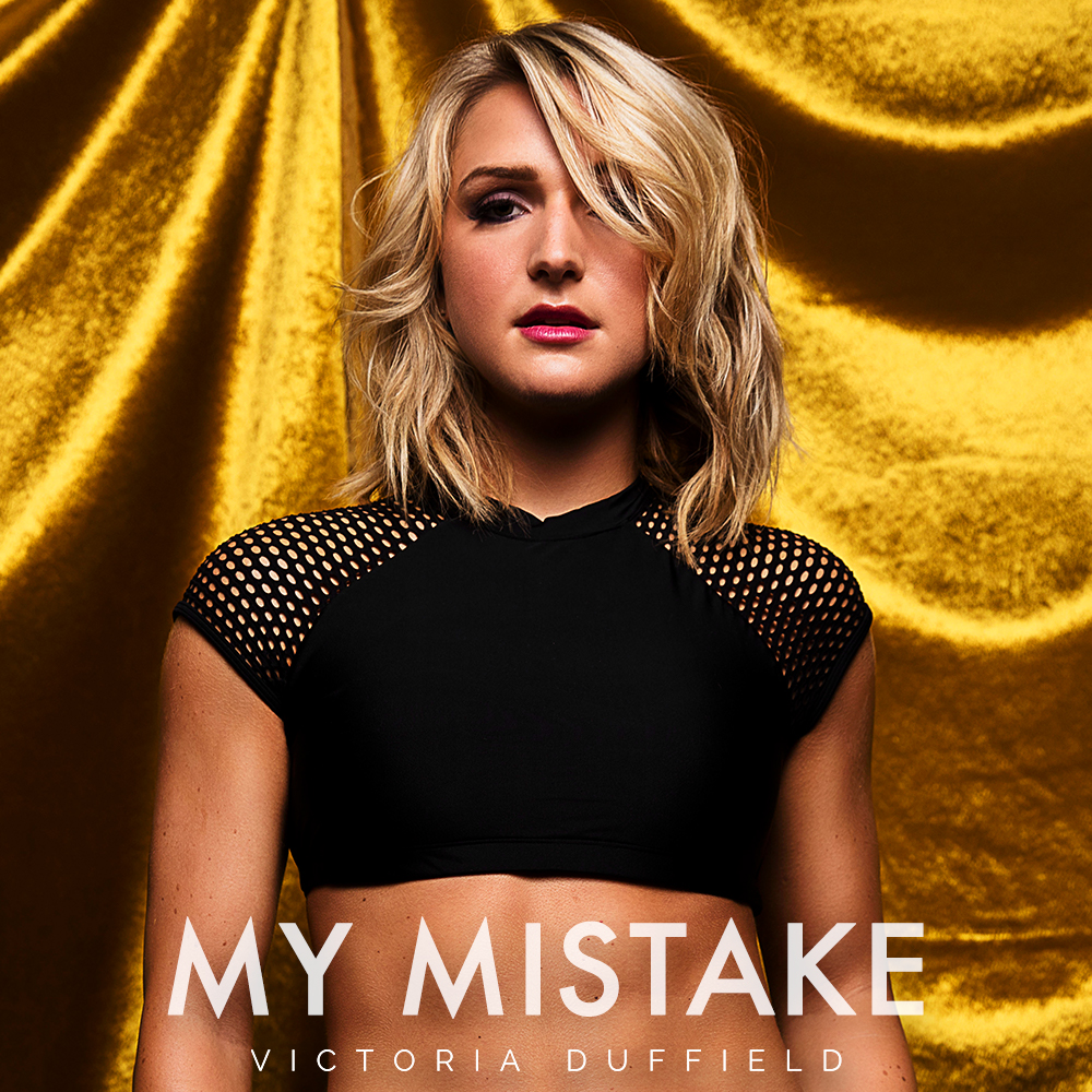 Victoria Duffield - My Mistake
