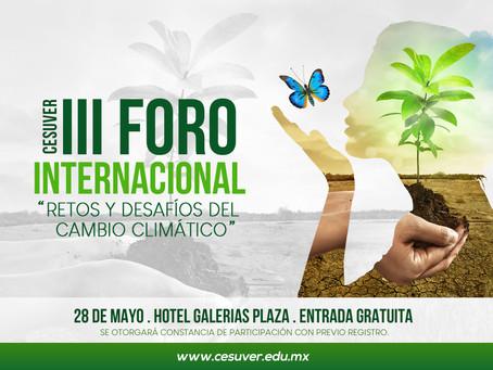 """III FORO INTERNACIONAL """"Retos y Desafíos del Cambio Climático"""""""