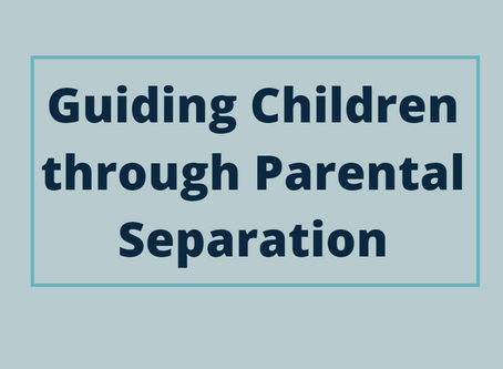 Guiding Children through Parental Separation