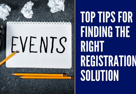 Top tips for finding the right registration solution