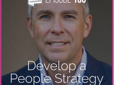 Modern Manager: Develop a People Strategy