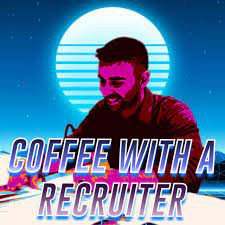 Coffee With a Recruiter