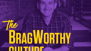 What Really Works - BragWorthy Culture Podcast