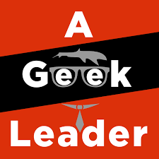 A Geek Leader - Scaling for Success