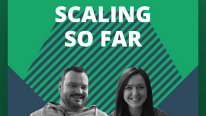 Scaling So Far - Presented by Scede
