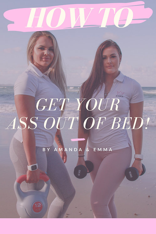 How to Get your Ass Out of Bed eBook