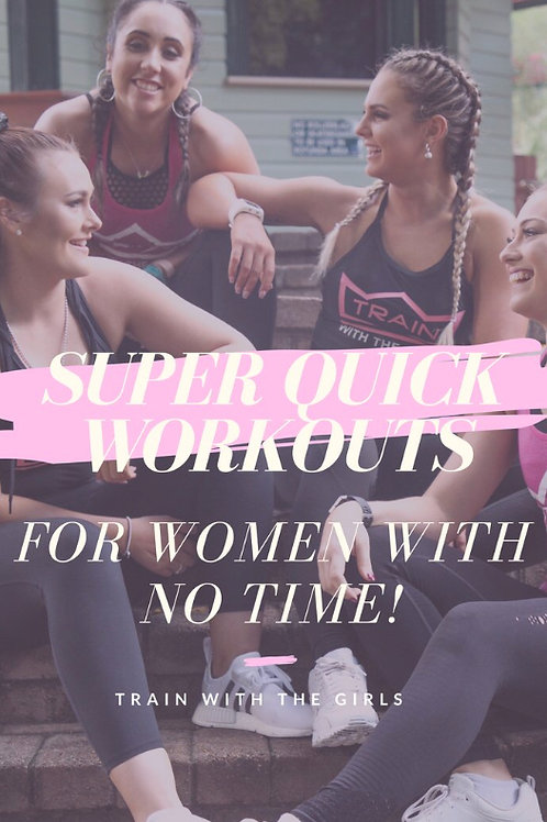 Quick Workouts for Women with NO Time