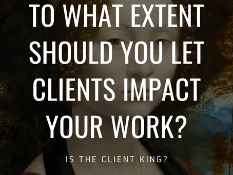 IS THE CLIENT KING?