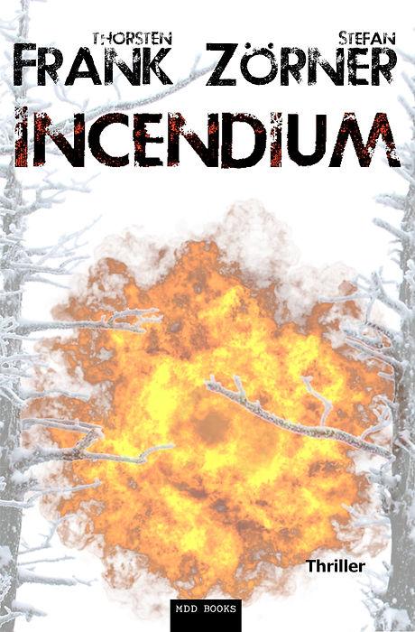 Incendium_Cover1.5_Vorderseite.jpg