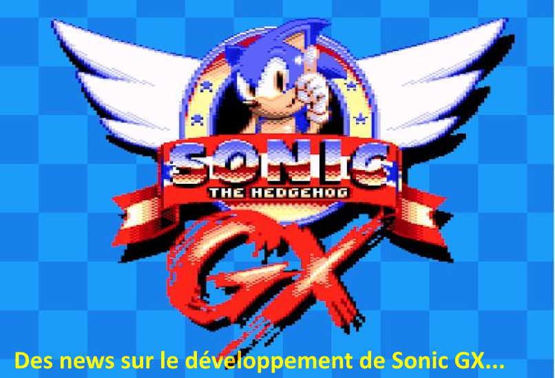Sonic GX, les news
