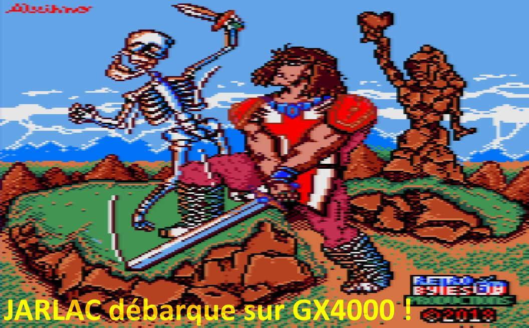 Jarlac débarque sur GX4000 !!!