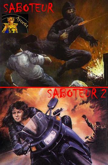 La série des Saboteurs !