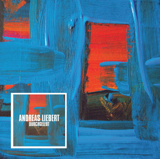 """Covergestaltung der CD """"Durchgelebt"""" von Andreas Liebert  (Grafische Gestaltung von Andreas Liebert)"""