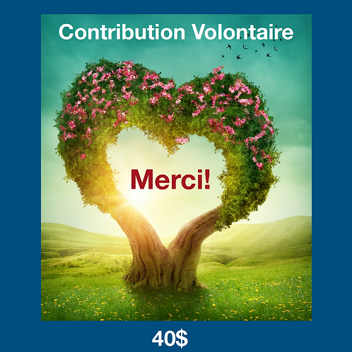 Contribution Volontaire 40$