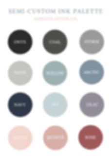 Final Semi-Custom Ink Palette JPEG.jpg