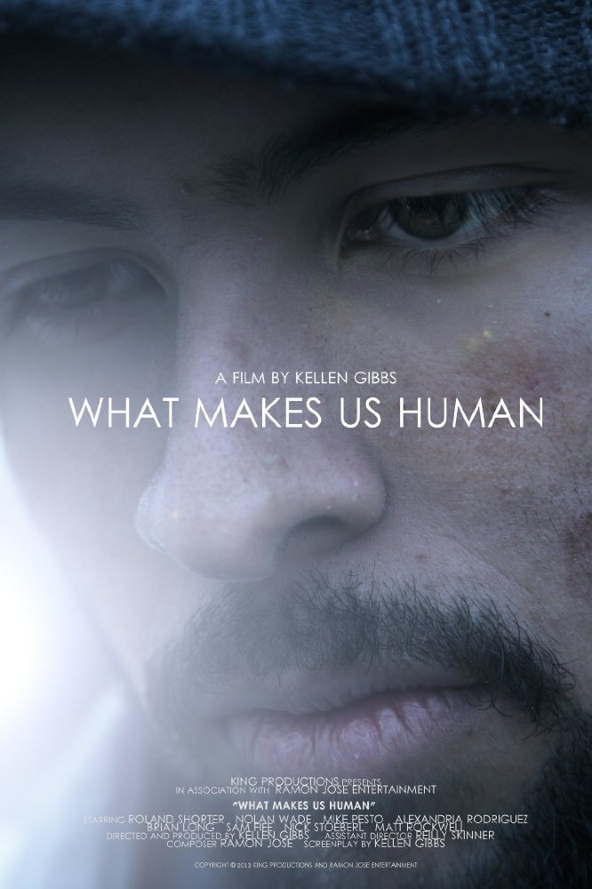 WHAT MAKES US HUMAN (2013)