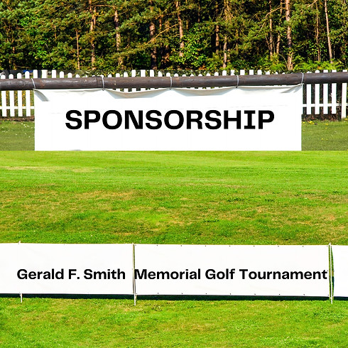 Gerald F. Smith Memorial Golf Tournament Sponsorship