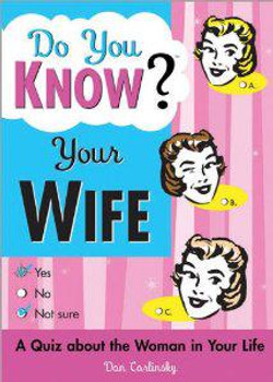 Do you know? Your Wife