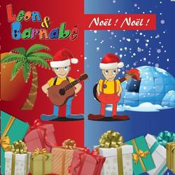 Noël ! Noël ! de Léon et Barnabé