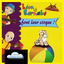 Léon et Barnabé font leur cirque