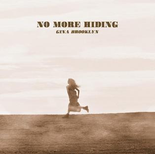 """""""No More Hiding"""""""