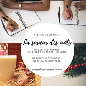 Atelier d'écriture la saveur des mots - restaurant Six Pieds sur Terre à Oullins