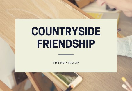 Countryside Friendship - The Making Of