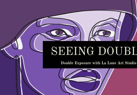 Seeing Double - Double Exposure