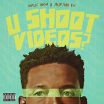 U Shoot Videos?// Various Artists