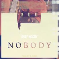 Easy McCoy // Nobody