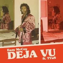 Easy McCoy // Deja Vu Ft. TYuS