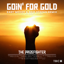 Goin for Gold // Reid Stefan and Easy McCoy Remix