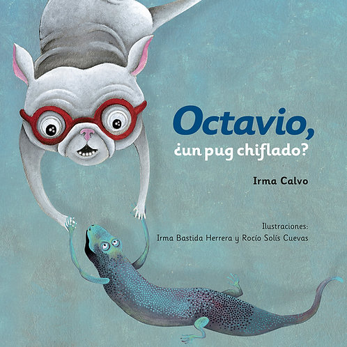 Octavio, ¿un pug chiflado?