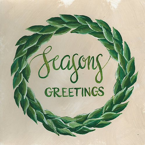 """Season's Greetings"" Greenery Wreath."