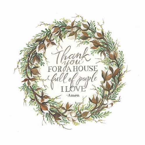 Cotton Wreath-Thank you for a house full of people I love -Amen