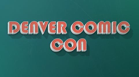 Denver Comic Con 2018