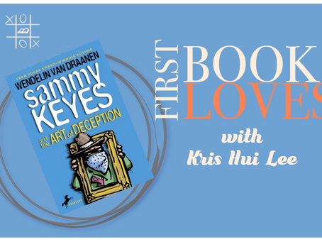 First Book Loves with Kris Hui Lee: Sammy Keyes and the Art of Deception