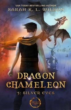 Dragon Chameleon: Silver Eyes
