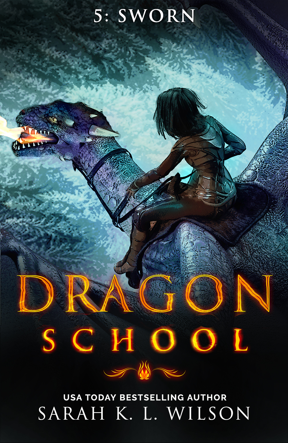 Dragon School: Sworn