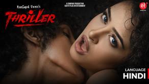 Watch RGV Thriller(Hindi) Full Movie on Shreyas ET | Apsara Rani Latest Movies