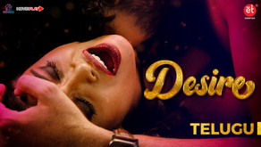Watch Desire(Telugu) Full Movie on Shreyas ET