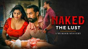 Watch Naked - The Lust Full Movie on Shreyas ET | Shree Rapaka Latest Movies