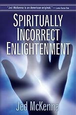 Духовно неправильное просветление - Джед Маккенна