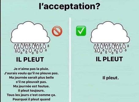 L'acceptation est libératrice dans certaines situations...