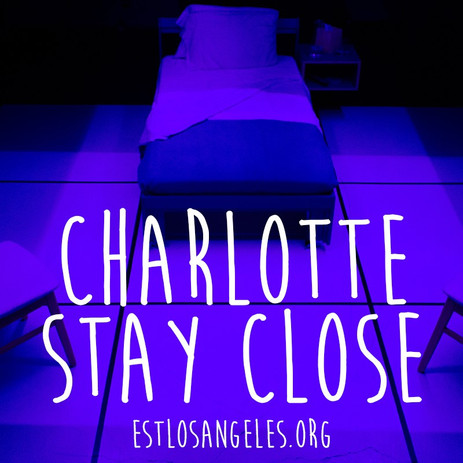 Charlotte Stay Close