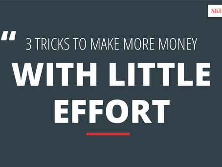 Affiliates – 3 Tricks to Making More Money with Little Effort