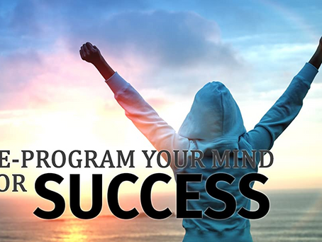 How To Program Your Mind For Success