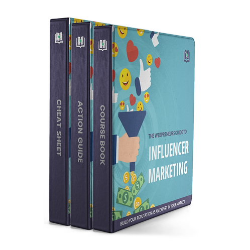 The Webpreneurs Guide To: Influencer Marketing