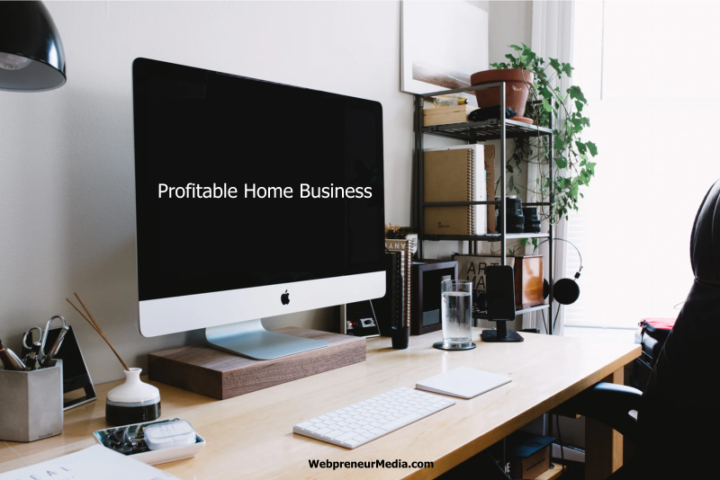 How To Start a Profitable Home Business